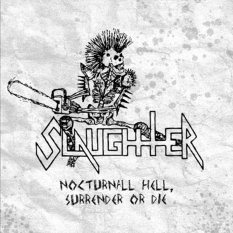 slaughter-nocturnal-hell-surrender-or-die-cd
